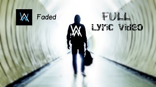 Alan Walker - Faded ( Lyrics / Lyric Video)