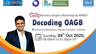 LIVE Bariatric Surgery Workshop- Decoding OAGB
