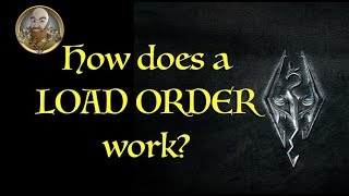 Skyrim Mods:  How does a LOAD ORDER work??