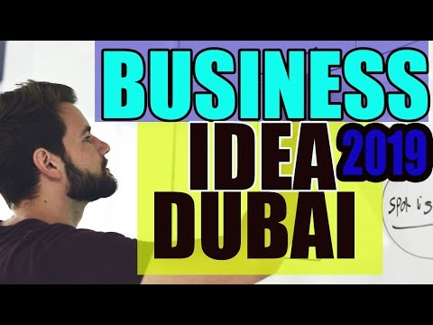 mp4 Business Ideas In Dubai 2019, download Business Ideas In Dubai 2019 video klip Business Ideas In Dubai 2019