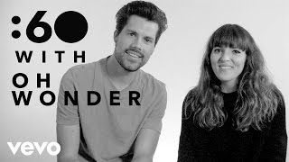 60 With Oh Wonder. 2017 As Oh Wonder, Josephine Vander Gucht and Anthony Wes have been turning heads with their ...