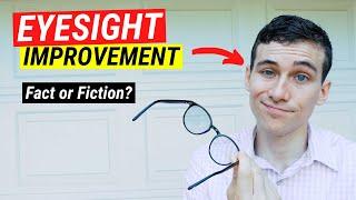 How to Improve Eyesight Naturally - Fact vs Fiction?