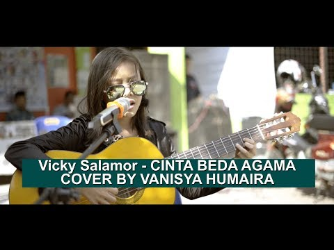 Vicky Salamor - CINTA BEDA AGAMA  Cover By Vanisya humaira