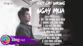 Viết Cho Những Ngày Mưa - Nguyễn Văn Chung (Album)