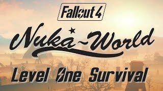 Fallout 4: Nuka World - Level One Survival