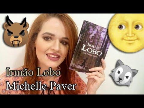 Irmão Lobo (Crônicas das Trevas Antigas) - Michelle Paver