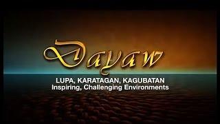 """ANC-NCCA Dayaw Episode 1: """"Lupa, Kagubatan, Karagatan"""" (Inspiring, Challenging Environments)"""