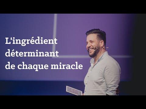 L'ingrédient déterminant de chaque miracle