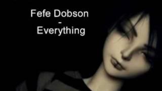 Fefe Dobson - Everything + Lyrics