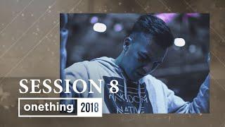 Onething 2018 - Session 8