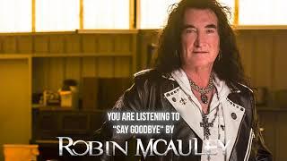 ROBIN MCAULEY - Say Goodbye