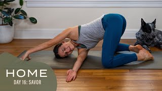 Home-Day 16-Savor | 30 Days of Yoga With Adriene