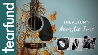 The Autumn Acoustic Tour  An Evening Of Genuinely Inspirational Music For A Great Cause
