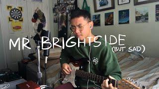 mr. brightside (but sad) mr. sad-side