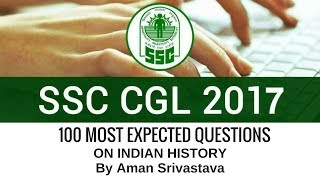 SSC CGL Indian History - 100 Most Predicted MCQs (1-20) By Aman Srivastava