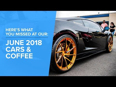 The Coolest Cars At Cars & Coffee - June 2018