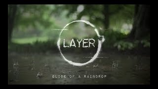 Glide of a Rain Drop - layermusicproject
