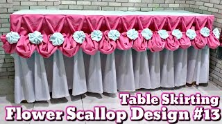 Flower Scallop Design #13 |Table Skirting Tutorial