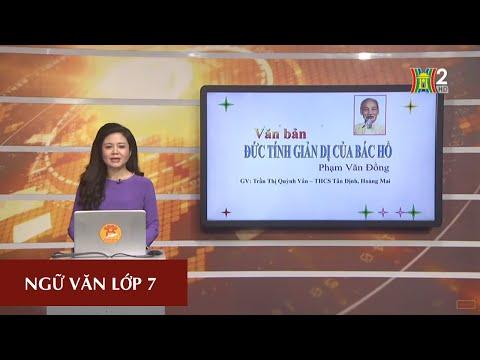 MÔN NGỮ VĂN - LỚP 7 | Đức tính giản dị của Bác Hồ | 9H15 NGÀY 21.03.2020  (Dạy học trên truyền hình Hà Nội)
