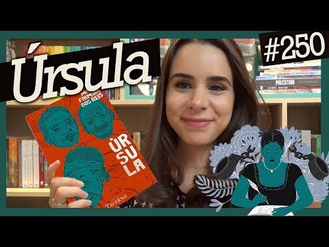 U?RSULA, de MARIA FIRMINA DOS REIS (#250)