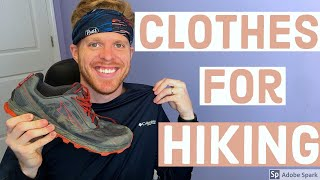 Clothes For Hiking/Backpacking  |  My Hiking/Backpacking Wardrobe (non-winter)