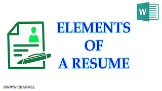 WHAT SHOULD A RESUME CONSIST OF - Elements of a resume