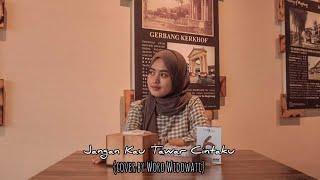 Download lagu Dhevy Geranium Jangan Kau Tawar Cintaku By Woro Widowati Mp3