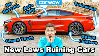 These new laws are making cars BORING!