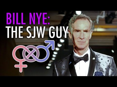 Bill Nye, the SJW Guy
