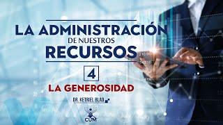 S4   La administración de nuestros recursos   Dr Ketriel Blad