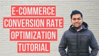 E-Commerce Conversion Rate Optimization - How to Increase Conversion Rate