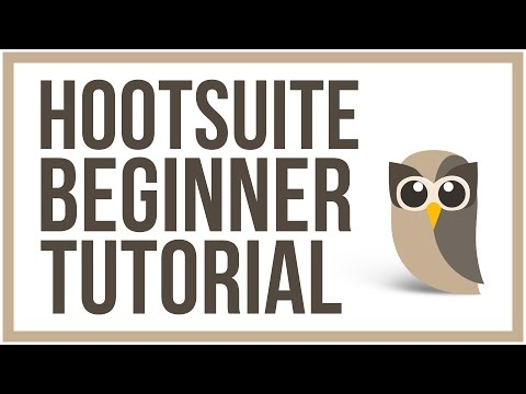 Hootsuite Beginner Tutorial - How To Manage Your Social Media Accounts