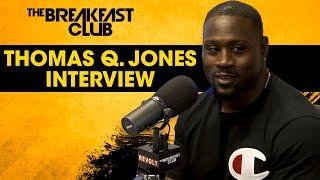 Thomas Q. Jones On His Role In