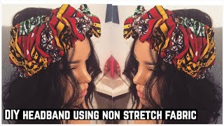 DIY HEADBAND WITH BOW USING NON STRETCH FABRIC