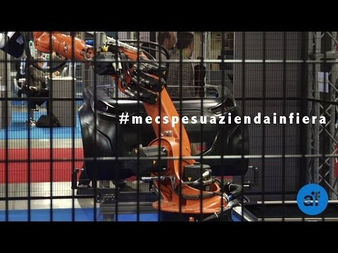 Mecspe 2014 - Meccanica e innovazione per l'industria manifatturiera