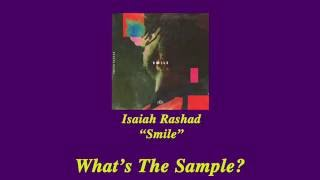 "What's The Sample   Isaiah Rashad ""Smile"""