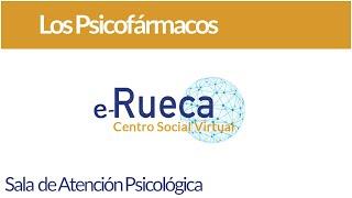Los psicofármacos: qué son y para qué sirven