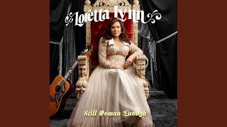 Loretta Lynn You Ain't Woman Enough