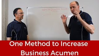 3. One Method to Increase Business Acumen