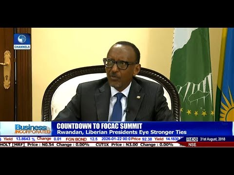 Rwandan, Liberian Presidents Eye Stronger Ties With China  Business Incorporated 