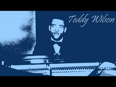 Teddy Wilson - Who cares