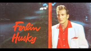 Ferlin Husky - Just For You