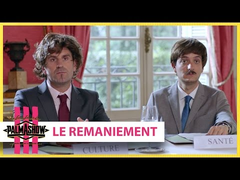 Le remaniement - Palmashow