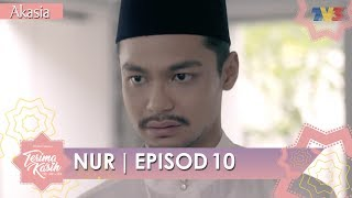 HIGHLIGHT: Episod 10 | Nur