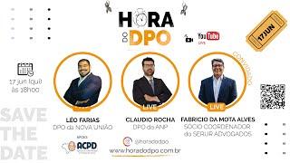 ANPD/CNPD, com Fabricio da Mota Alves (Ep. 05)