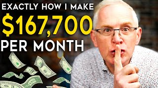 How I Built 5 Income Sources that Generate $167,700 Per Month