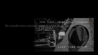 Long Time Comin' – John Hiatt (SUB ESP/ENG CC)