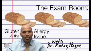 The Exam Room: Gluten & The Allergy Issue