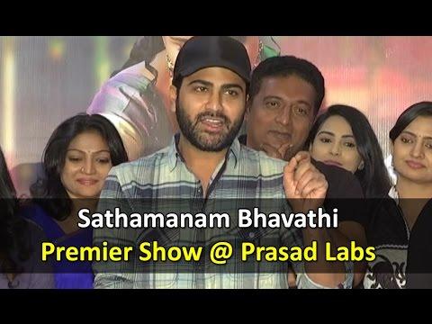 Sathamanam Bhavathi Premier Show at Prasad Labs