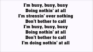 Busy doin' nothin' - Ace Wilder Lyrics